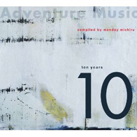 Various Artists - Adventure Music:  Ten years