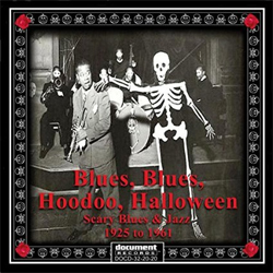 Varios artistas - Blues, Blues, Hoodoo, Halloween - Scary Blues & Jazz 1925-1961