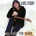 "Mike Stern ""All over the place"" (Heads Up, 2012) A diferencia de otros destacados guitarristas como Marc Ribot, Charlie Hunter o David Fiuczinski, cuyos puntos de referencias han sido el..."
