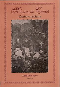 Músicas Do Caurel - Cantares Da Serra  Vol. II