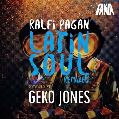 alfi Pagan: Latin Soul Remixed