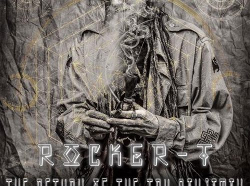 "Rocker-T presenta ""The Return of the True Ganjaman"""