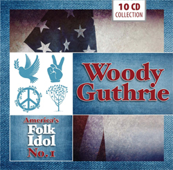 WoodyGuthrie - America's Folk Idol No. 1